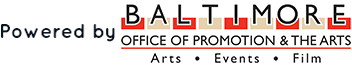 Powered by Baltimore Office of Promotion & The Arts